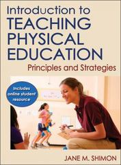 Introduction to Teaching Physical Education 1st Edition 9781450498340 1450498345