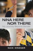 Nina Here Nor There 1st Edition 9780807000922 0807000922