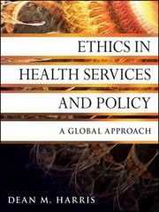 Ethics in Health Services and Policy 1st Edition 9780470531068 0470531061