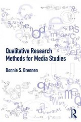 Qualitative Research Methods for Media Studies 0 9780415890229 0415890225