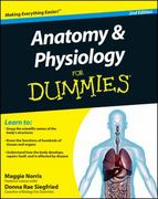Anatomy and Physiology For Dummies 2nd Edition 9780470923269 0470923261