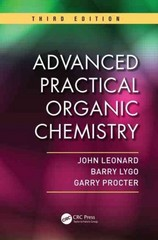 Advanced Practical Organic Chemistry, Third Edition 3rd Edition 9781439860977 1439860971