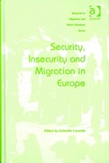 Security, Insecurity and Migration in Europe 1st Edition 9781317057888 1317057880