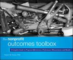 The Nonprofit Outcomes Toolbox 1st edition 9781118004500 1118004507