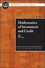 Mathematics of Investment and Credit 5th Edition 9781566987677 1566987679