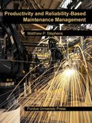 Productivity and Reliability-Based Maintenance Management 1st Edition 9781557535924 1557535922