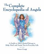 The Complete Encyclopedia of Angels 0 9781592334667 1592334660