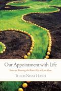 Our Appointment with Life 1st Edition 9781935209799 1935209795