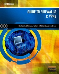 Guide to Firewalls and VPNs 3rd Edition 9781111135393 1111135398
