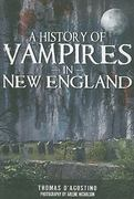 A History of Vampires in New England 0 9781596299986 1596299983