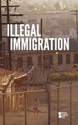 Illegal Immigration 0 9780737752267 0737752262