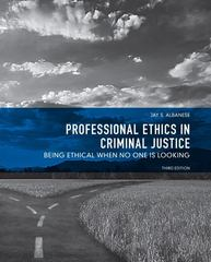 Professional Ethics in Criminal Justice 3rd Edition 9780131375659 0131375652