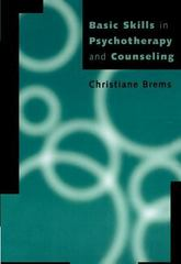 Basic Skills in Psychotherapy and Counseling 1st Edition 9781111522292 1111522294