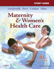 Study Guide for Maternity & Women's Health Care 10th edition 9780323074308 0323074308
