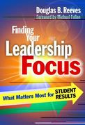 Finding Your Leadership Focus 1st Edition 9780807751701 0807751707