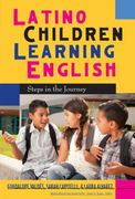 Latino Children Learning English 1st Edition 9780807751442 0807751448