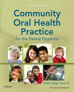 Community Oral Health Practice for the Dental Hygienist 3rd Edition 9781437713510 1437713513