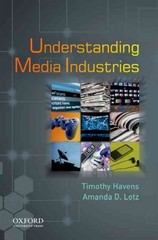Understanding Media Industries 1st Edition 9780195397673 0195397673