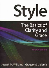 Style: The Basics of Clarity and Grace 4th edition 9780205830763 0205830765