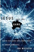 Jesus and the Gang 1st Edition 9780816529087 0816529086