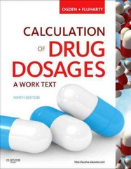 Calculation of Drug Dosages 9th edition 9780323077538 0323077536