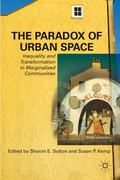 The Paradox of Urban Space 1st edition 9780230103917 023010391X