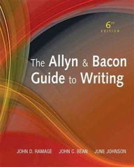 The Allyn & Bacon Guide to Writing 6th edition 9780205721481 0205721486
