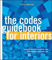 The Codes Guidebook for Interiors 5th Edition 9780470939802 047093980X