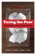 Taxing the Poor 1st Edition 9780520269668 0520269667