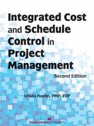 Integrated Cost and Schedule Control in Project Management 2nd Edition 9781567263145 1567263143