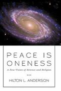 Peace Is Oneness 0 9781450248280 1450248284