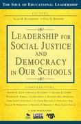 Leadership for Social Justice and Democracy in Our Schools 0 9781412981613 1412981611