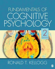 Fundamentals of Cognitive Psychology 2nd edition 9781412977852 1412977851