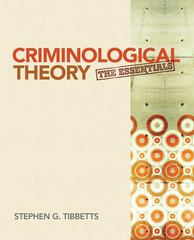 Criminological Theory 1st Edition 9781412992343 1412992346