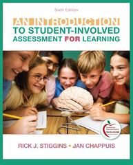 An Introduction to Student-Involved Assessment FOR Learning 6th Edition 9780132563833 0132563835