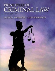 Principles of Criminal Law 5th edition 9780135121580 0135121582