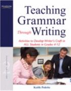 Teaching Grammar Through Writing 2nd Edition 9780132565998 0132565994