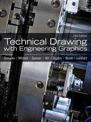 Technical Drawing with Engineering Graphics 14th Edition 9780135090497 0135090490