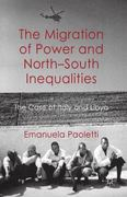 The Migration of Power and North-South Inequalities 0 9780230249264 0230249264