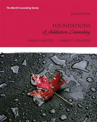 Foundations of Addiction Counseling 2nd Edition 9780137057788 0137057784