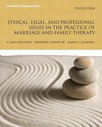 Ethical, Legal, and Professional Issues in the Practice of Marriage and Family Therapy 5th edition 9780137051922 0137051921