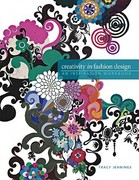 Creativity in Fashion Design 1st Edition 9781563678950 1563678950