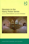 Heroism in the Harry Potter Series 1st Edition 9781317122111 1317122119