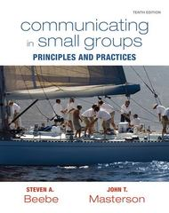 Communicating in Small Groups 10th edition 9780205770632 0205770630