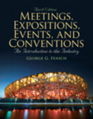 Meetings, Expositions, Events & Conventions 3rd Edition 9780135124581 0135124581