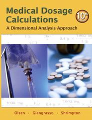Medical Dosage Calculations 10th edition 9780132156615 013215661X