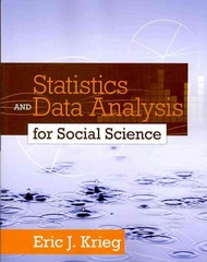 Statistics and Data Analysis for Social Science 1st edition 9780205728275 0205728278