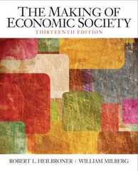 The Making of the Economic Society 13th edition 9780136080695 0136080693