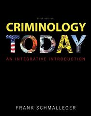 Criminology Today 6th Edition 9780137074853 0137074859