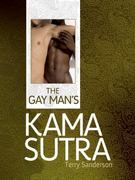 The Gay Man's Kama Sutra 0 9781847327147 1847327141